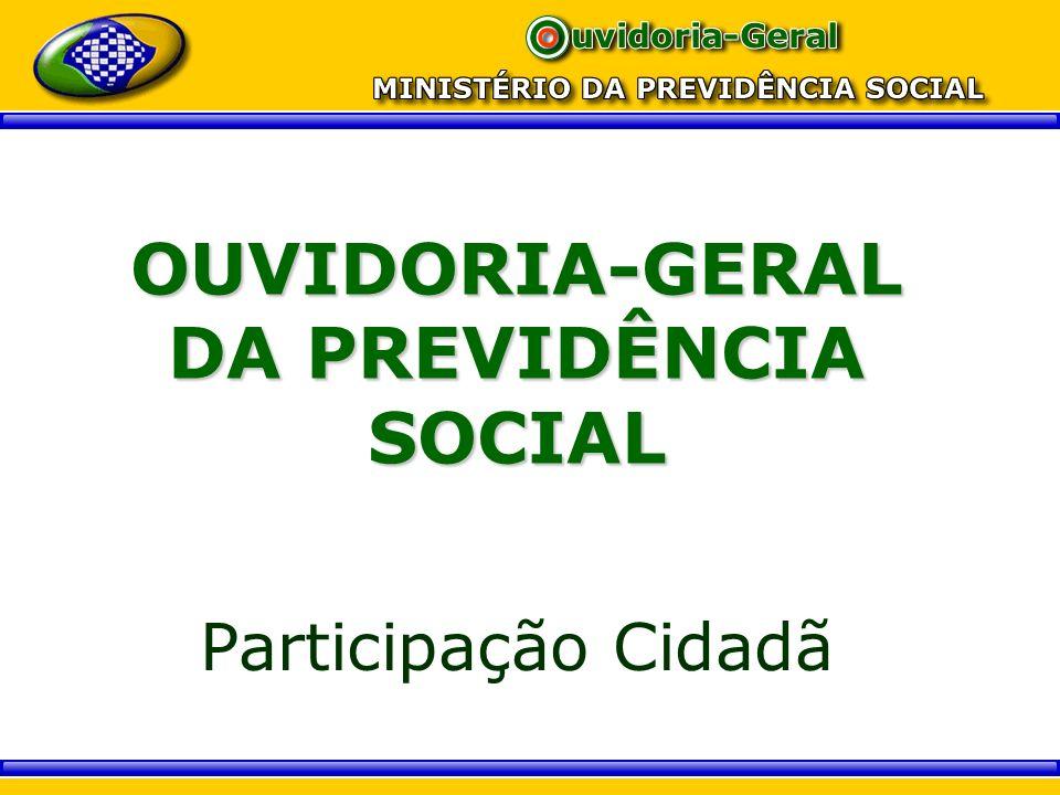 OUVIDORIA-GERAL DA PREVIDÊNCIA SOCIAL