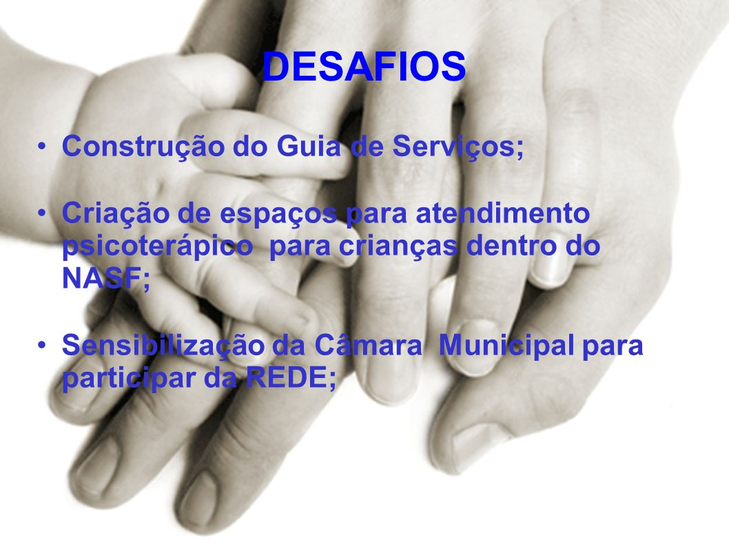 DESAFIOS Construção do Guia de Serviços;