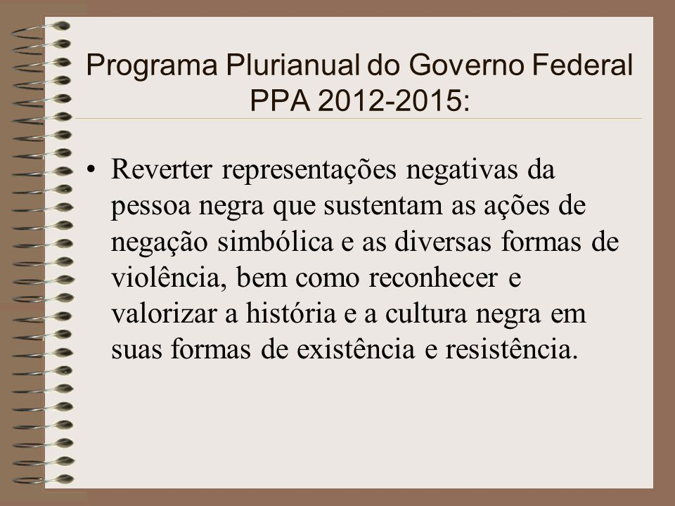 Programa Plurianual do Governo Federal PPA 2012-2015: