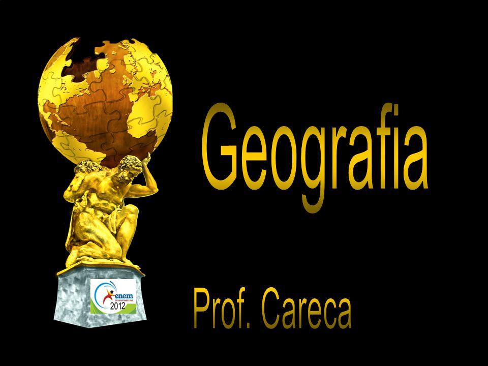 Geografia Prof. Careca
