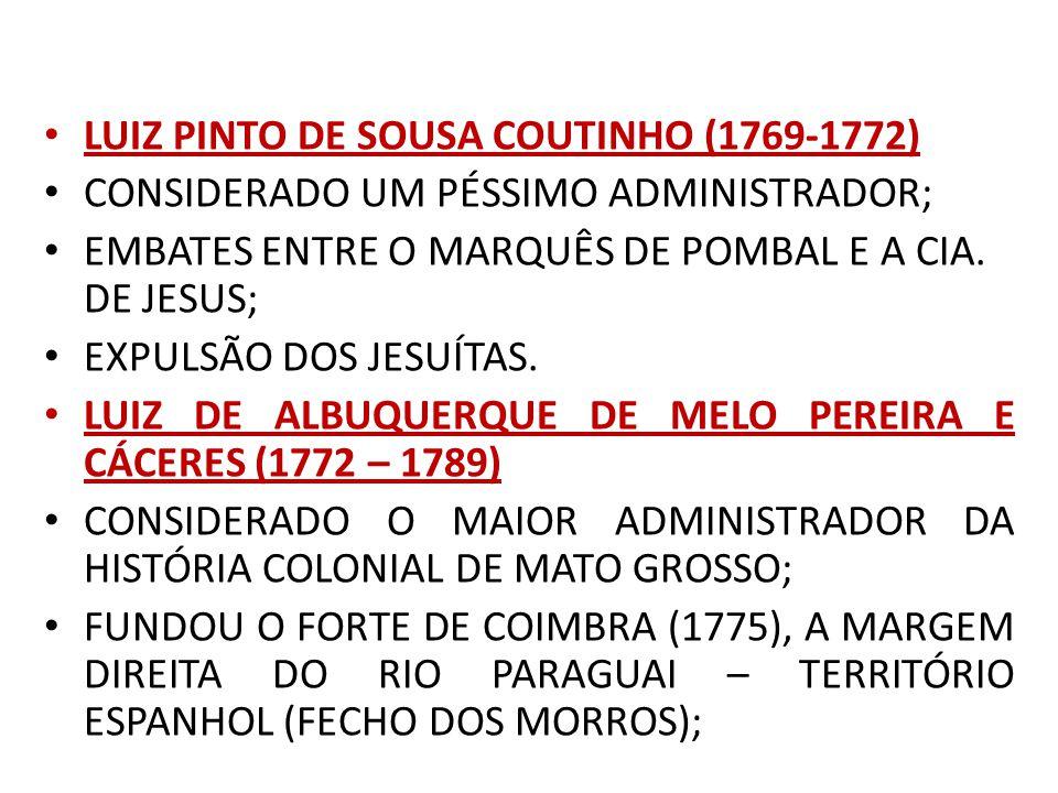 LUIZ PINTO DE SOUSA COUTINHO (1769-1772)