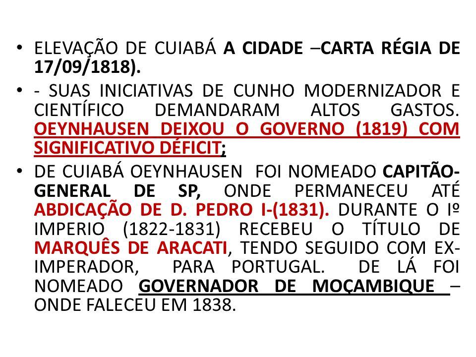 ELEVAÇÃO DE CUIABÁ A CIDADE –CARTA RÉGIA DE 17/09/1818).