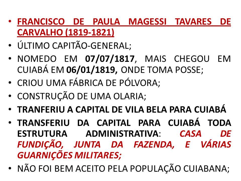 FRANCISCO DE PAULA MAGESSI TAVARES DE CARVALHO (1819-1821)