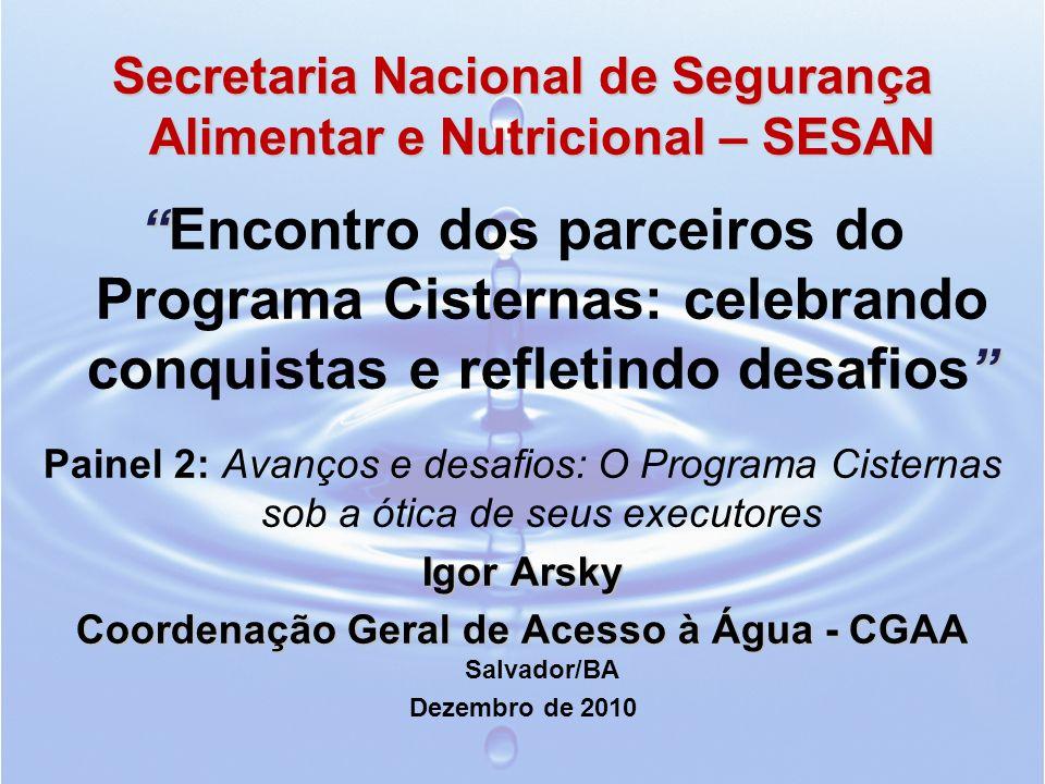 Secretaria Nacional de Segurança Alimentar e Nutricional – SESAN