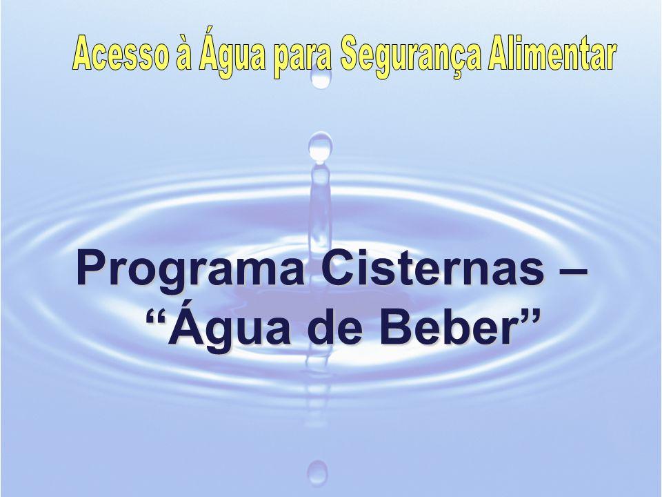 Programa Cisternas – Água de Beber