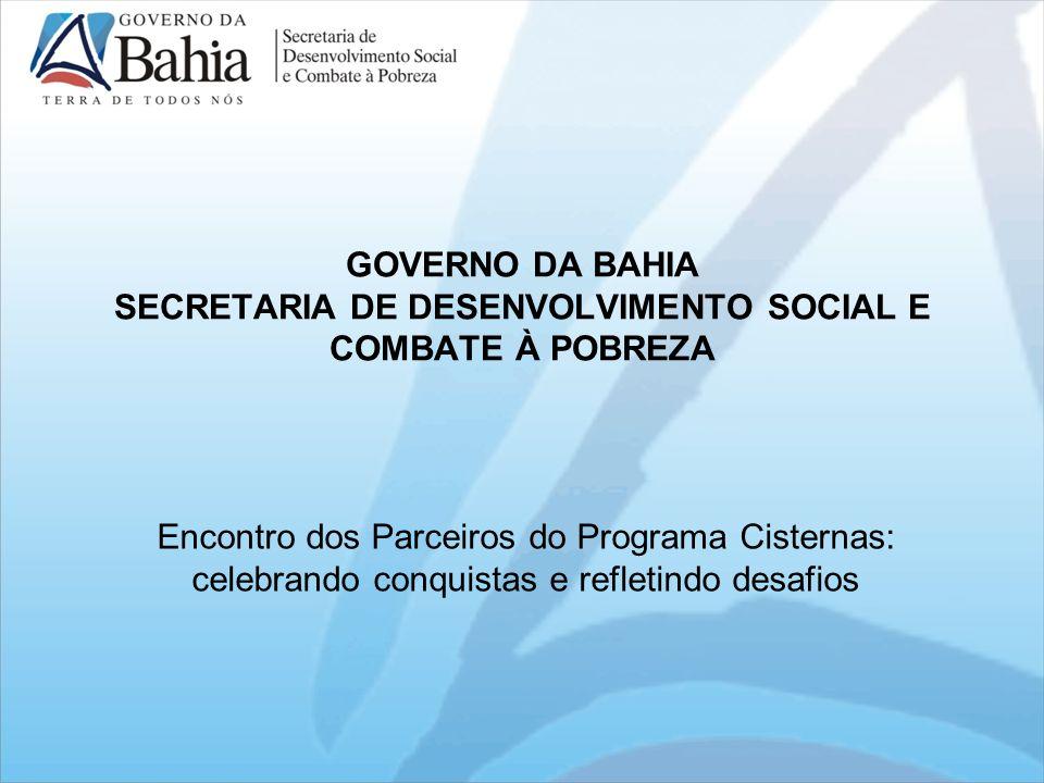 GOVERNO DA BAHIA SECRETARIA DE DESENVOLVIMENTO SOCIAL E COMBATE À POBREZA