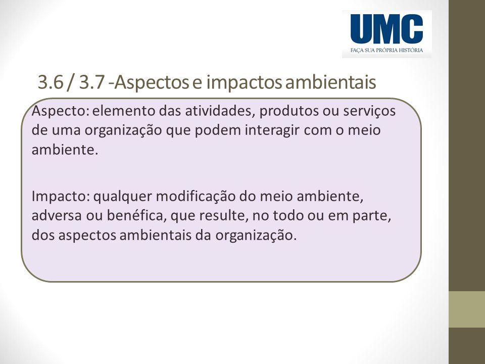 3.6 / 3.7 -Aspectos e impactos ambientais