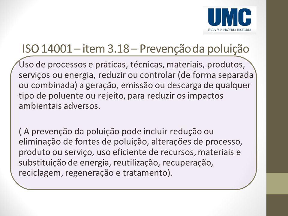 ISO 14001 – item 3.18 – Prevenção da poluição