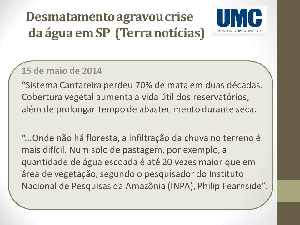 Desmatamento agravou crise da água em SP (Terra notícias)
