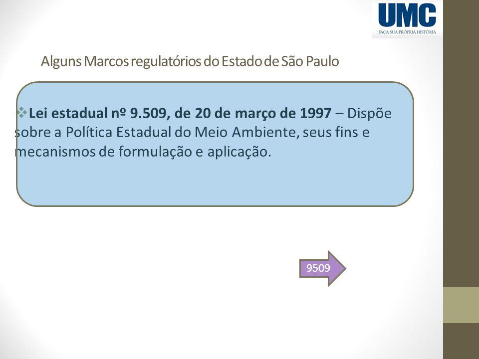 Alguns Marcos regulatórios do Estado de São Paulo