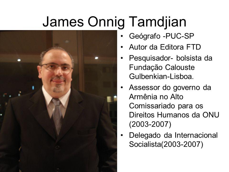 James Onnig Tamdjian Geógrafo -PUC-SP Autor da Editora FTD