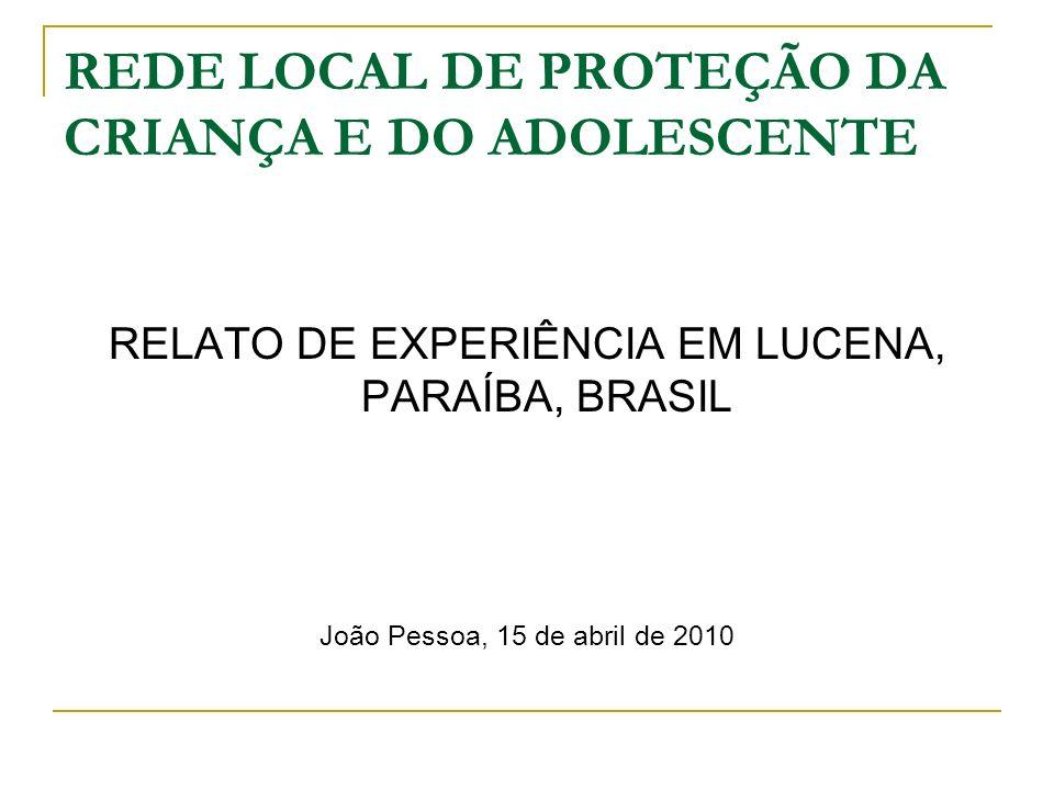 REDE LOCAL DE PROTEÇÃO DA CRIANÇA E DO ADOLESCENTE