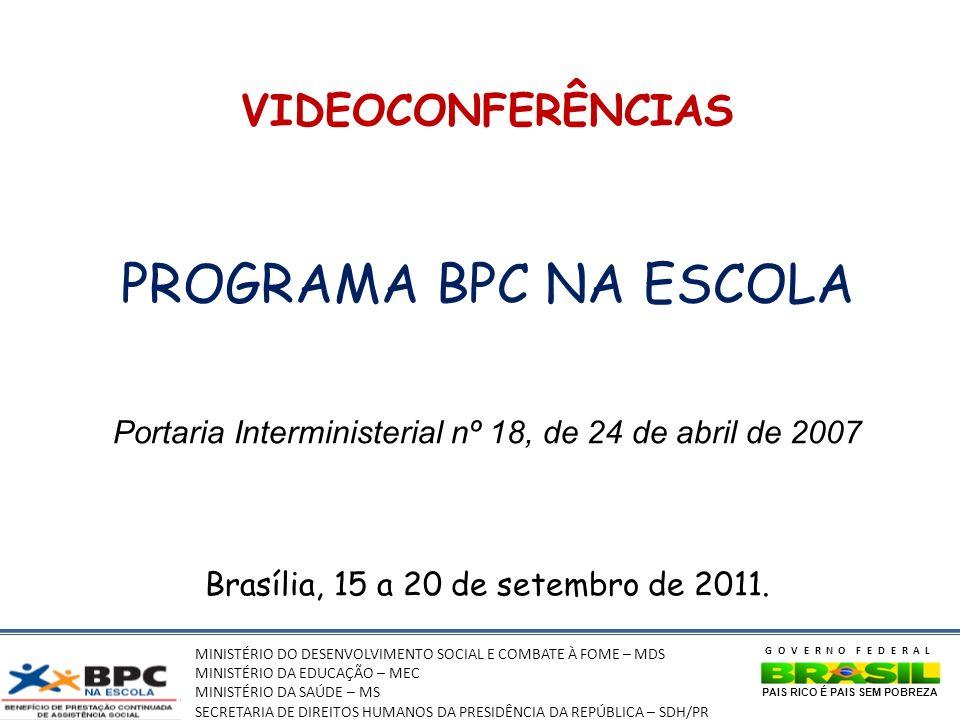 PROGRAMA BPC NA ESCOLA VIDEOCONFERÊNCIAS