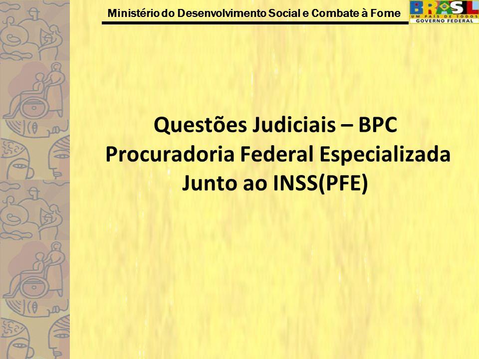 Questões Judiciais – BPC Procuradoria Federal Especializada Junto ao INSS(PFE)