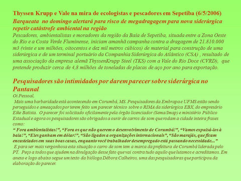 Thyssen Krupp e Vale na mira de ecologistas e pescadores em Sepetiba (6/5/2006)