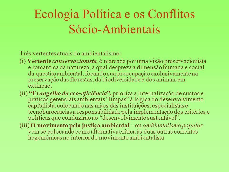 Ecologia Política e os Conflitos Sócio-Ambientais