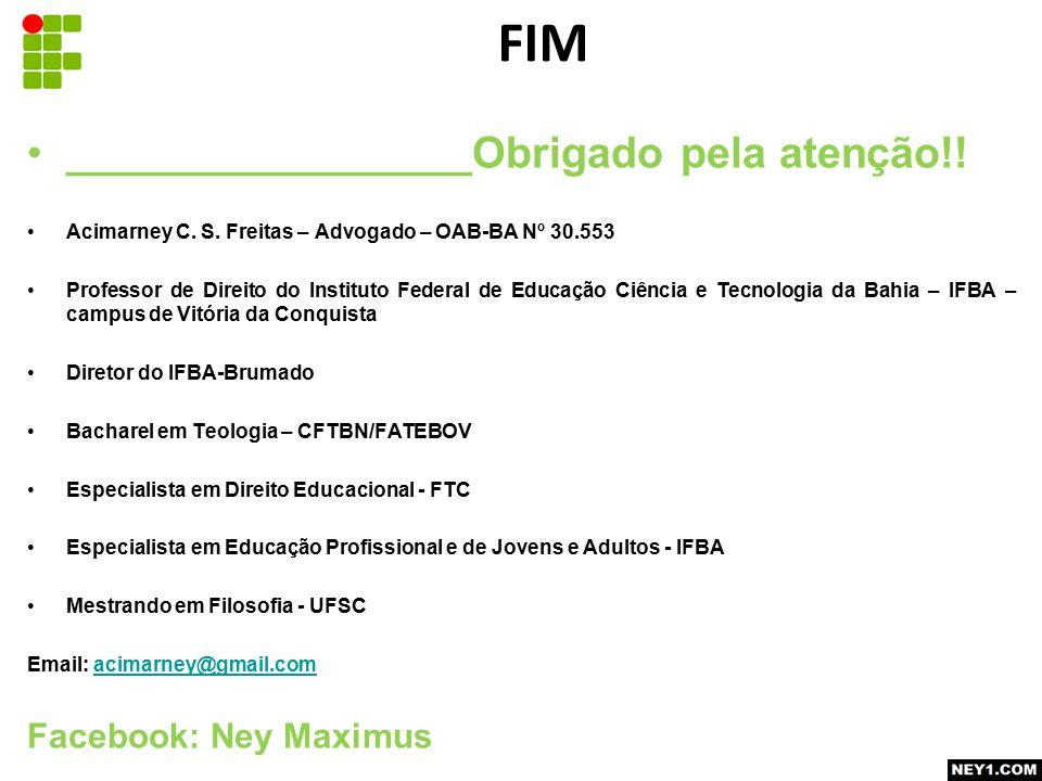 FIM _________________Obrigado pela atenção!! Facebook: Ney Maximus