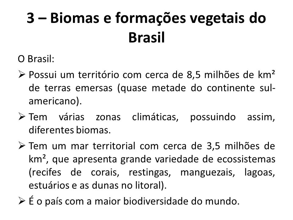 3 – Biomas e formações vegetais do Brasil