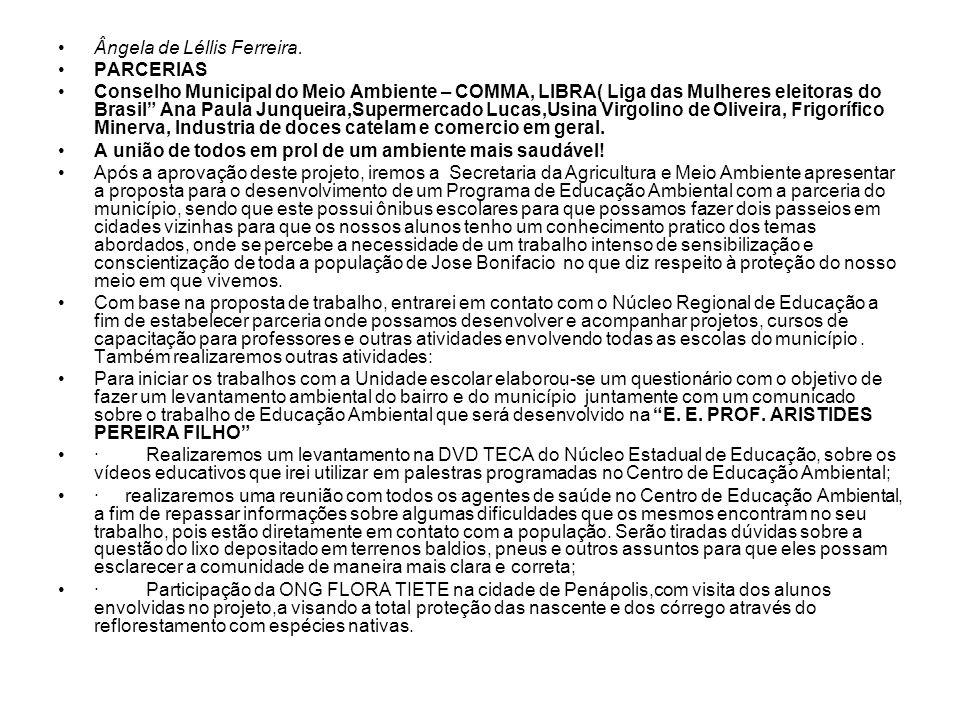 Ângela de Léllis Ferreira.