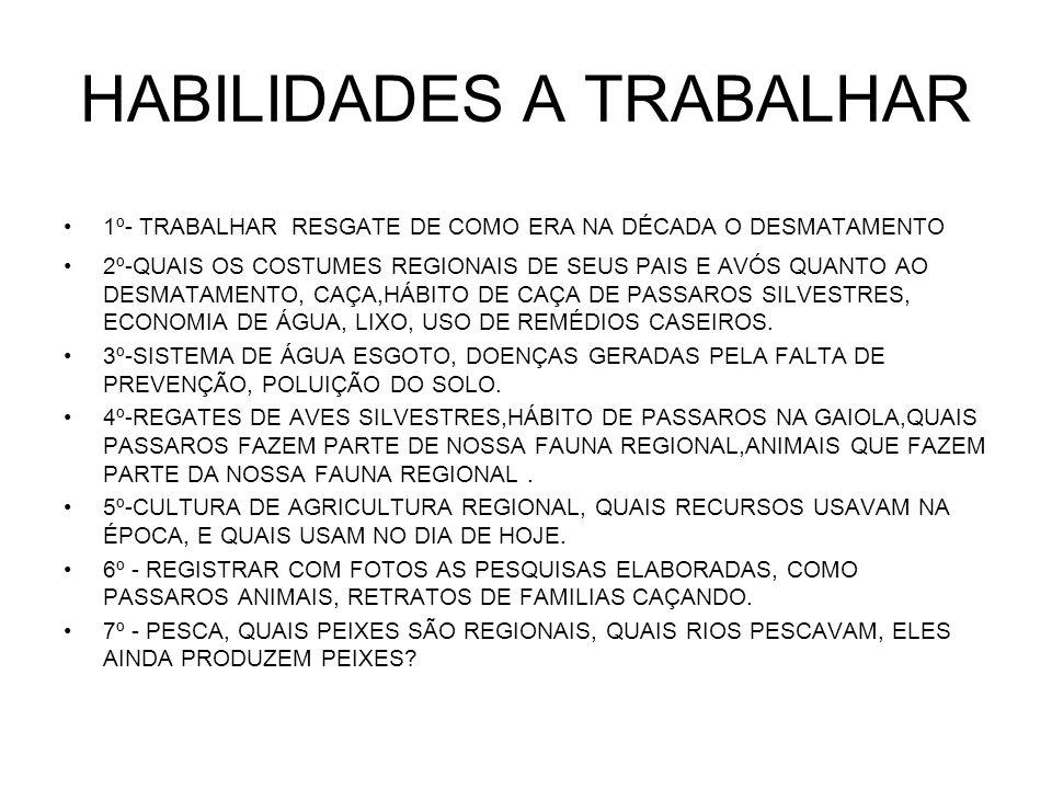 HABILIDADES A TRABALHAR