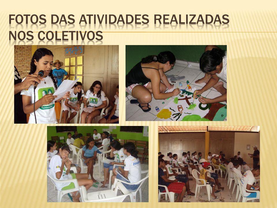 Fotos das atividades realizadas nos coletivos