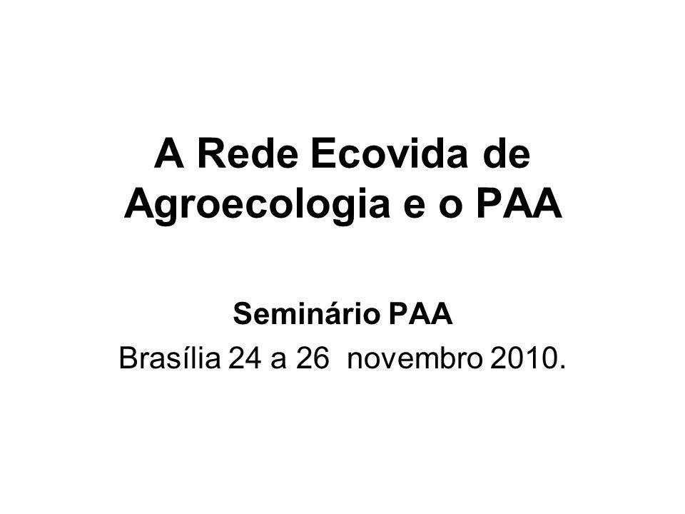 A Rede Ecovida de Agroecologia e o PAA