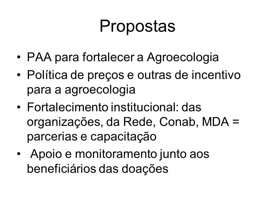 Propostas PAA para fortalecer a Agroecologia
