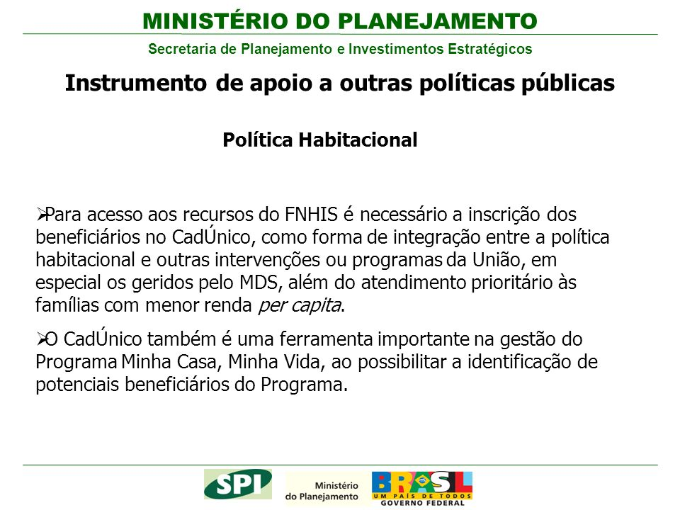 Instrumento de apoio a outras políticas públicas