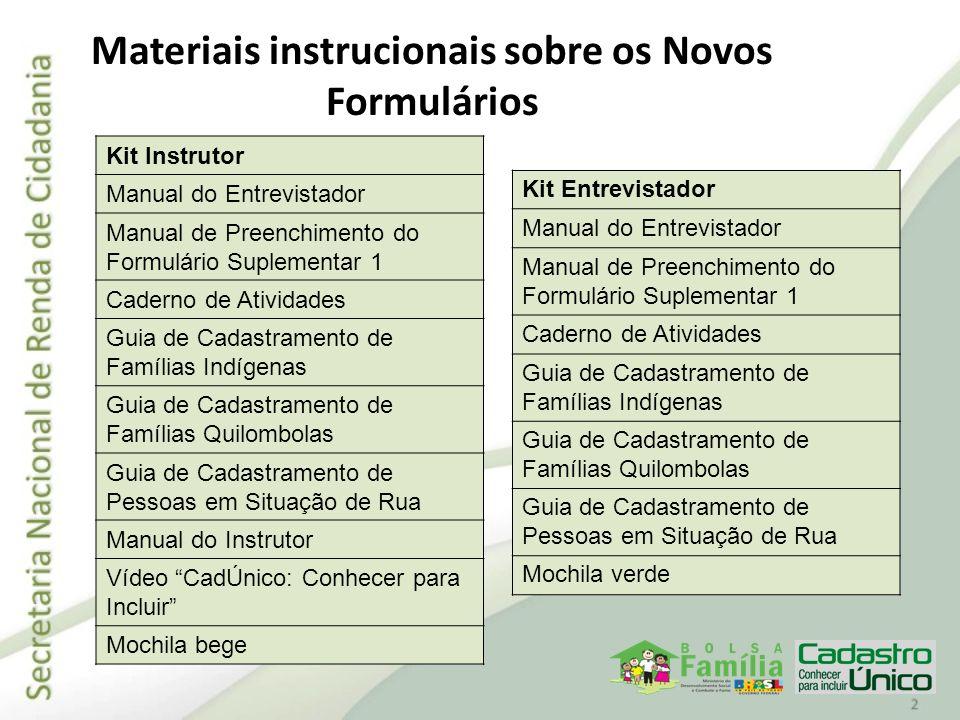 Materiais instrucionais sobre os Novos Formulários