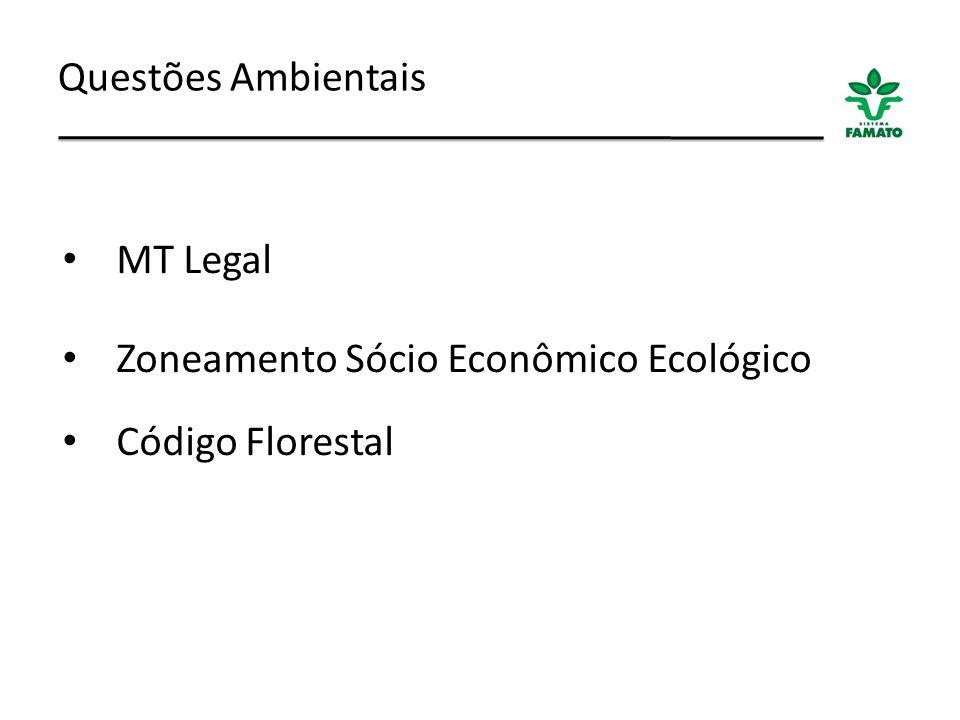 Questões Ambientais MT Legal Zoneamento Sócio Econômico Ecológico Código Florestal