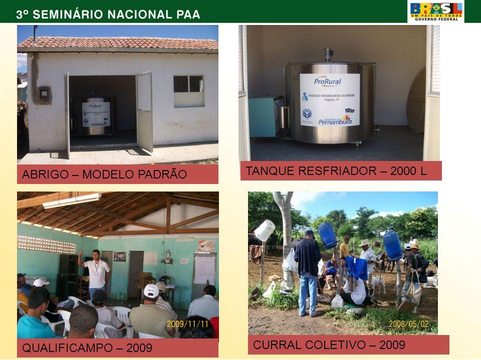 TANQUE RESFRIADOR – 2000 L ABRIGO – MODELO PADRÃO CURRAL COLETIVO – 2009 QUALIFICAMPO – 2009