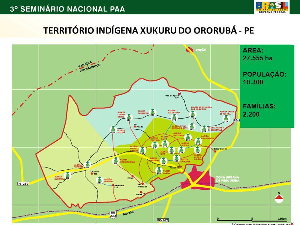 TERRITÓRIO INDÍGENA XUKURU DO ORORUBÁ - PE