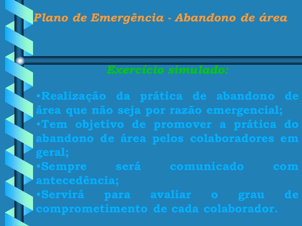 Plano de Emergência - Abandono de área