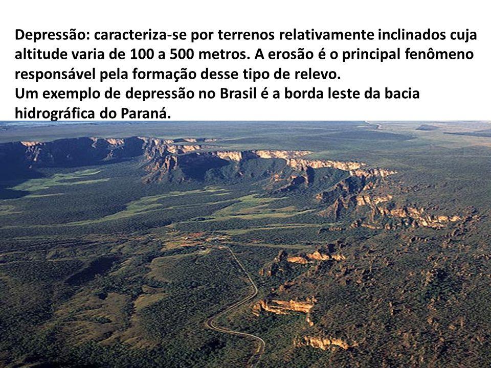 Depressão: caracteriza-se por terrenos relativamente inclinados cuja altitude varia de 100 a 500 metros.