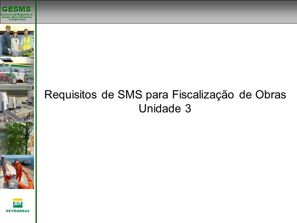 Requisitos de SMS para Fiscalização de Obras