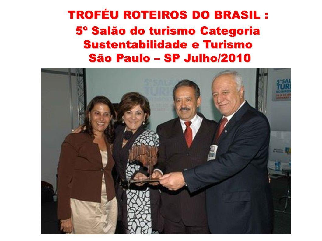 TROFÉU ROTEIROS DO BRASIL :