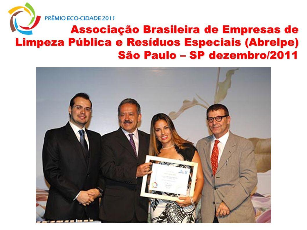 Associação Brasileira de Empresas de Limpeza Pública e Resíduos Especiais (Abrelpe) São Paulo – SP dezembro/2011