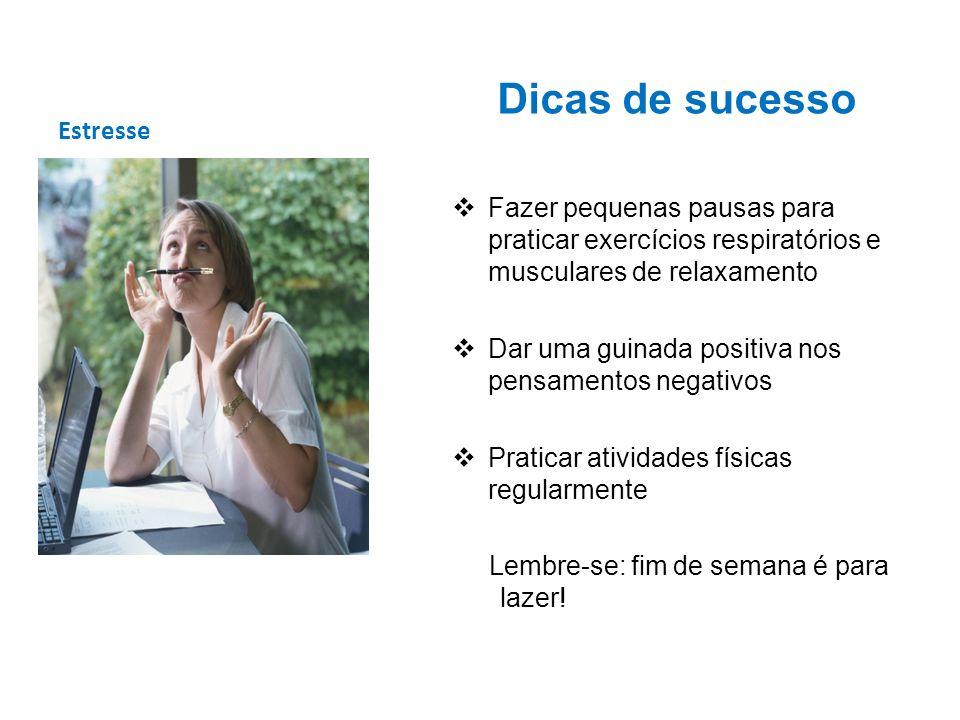 Dicas de sucesso Estresse