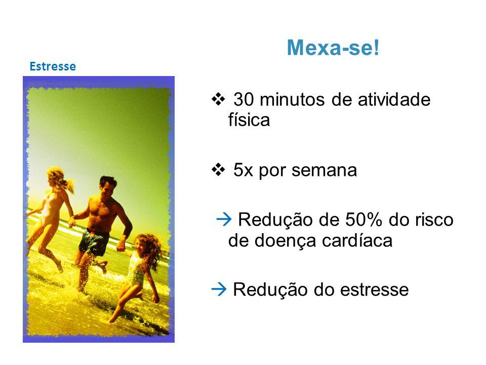 Mexa-se! 30 minutos de atividade física 5x por semana
