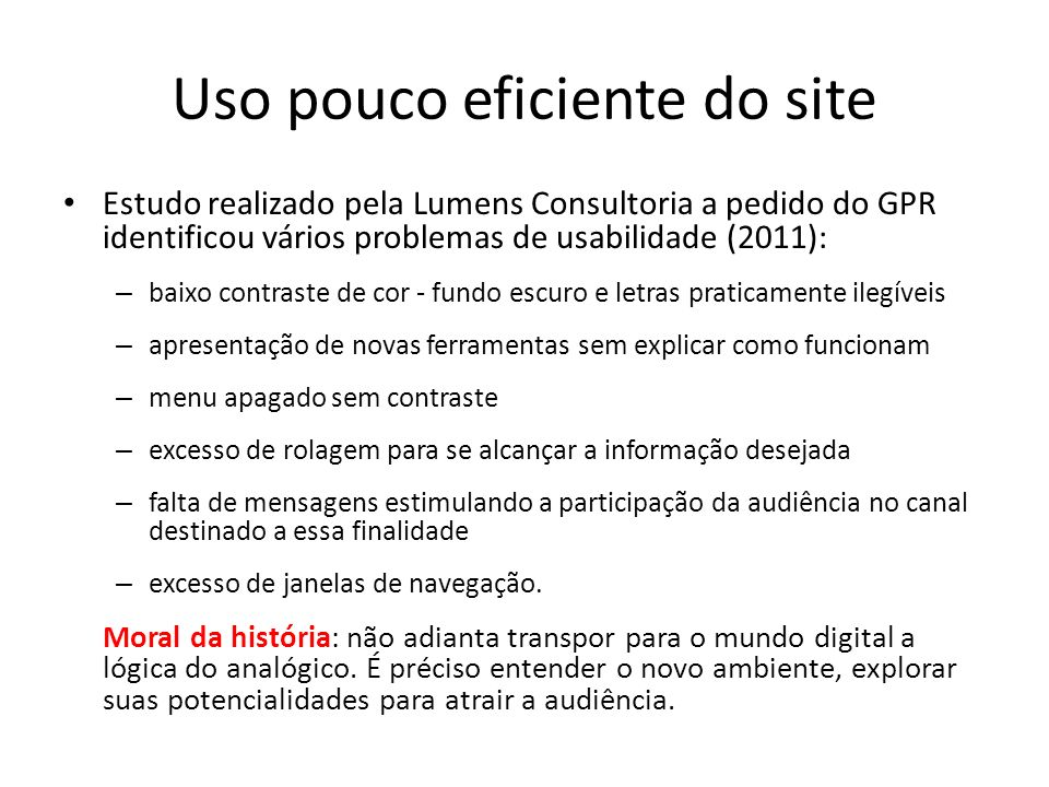 Uso pouco eficiente do site