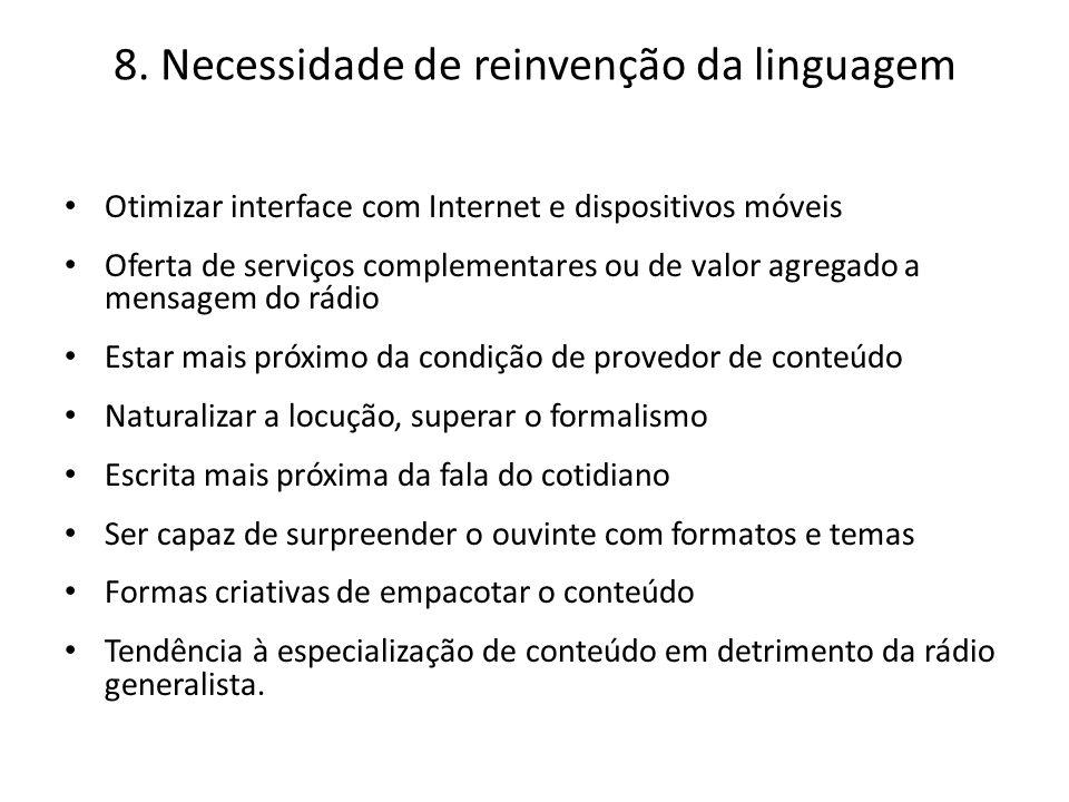 8. Necessidade de reinvenção da linguagem