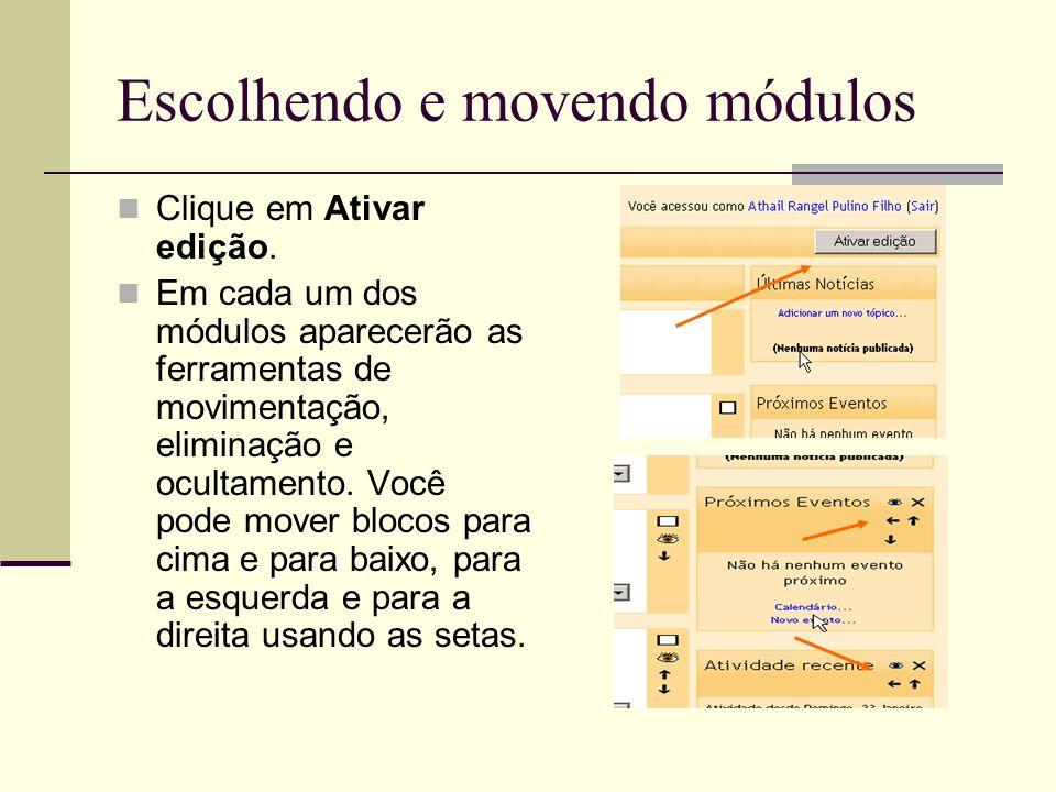 Escolhendo e movendo módulos