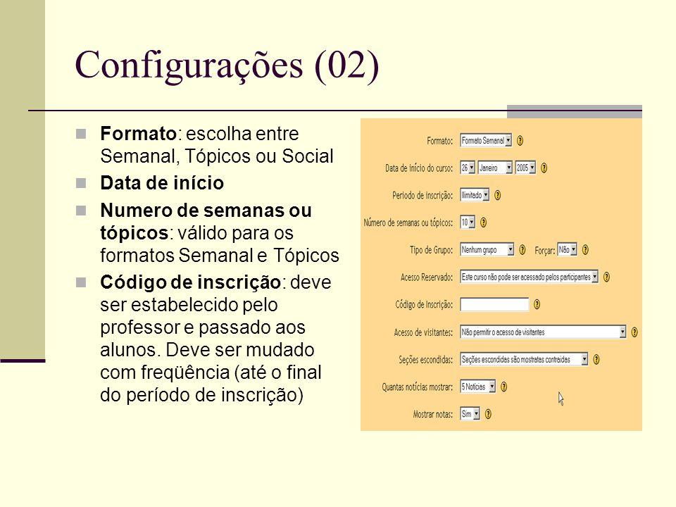 Configurações (02) Formato: escolha entre Semanal, Tópicos ou Social