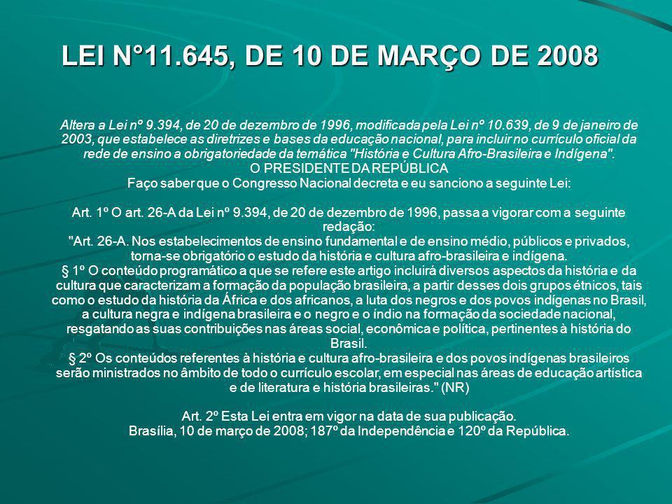 LEI N°11.645, DE 10 DE MARÇO DE 2008