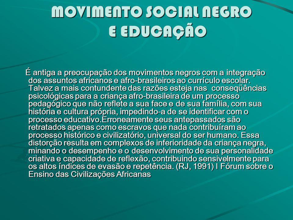 MOVIMENTO SOCIAL NEGRO E EDUCAÇÃO