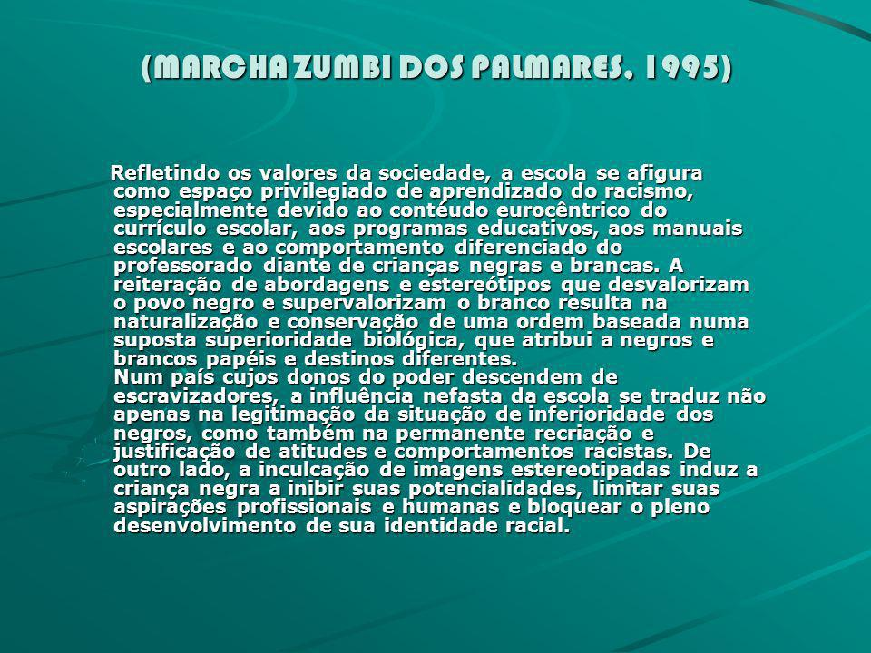(MARCHA ZUMBI DOS PALMARES, 1995)