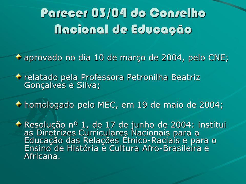Parecer 03/04 do Conselho Nacional de Educação