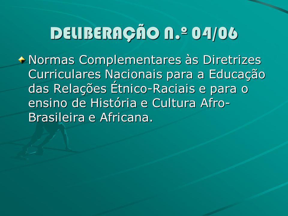 DELIBERAÇÃO N.º 04/06