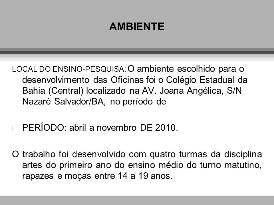 AMBIENTE PERÍODO: abril a novembro DE 2010.