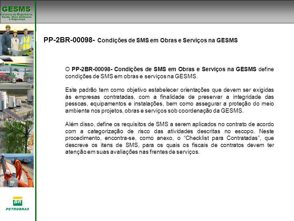 PP-2BR-00098- Condições de SMS em Obras e Serviços na GESMS